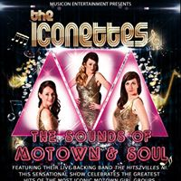 The Iconettes Motown &amp Soul - Old Courthouse Theatre