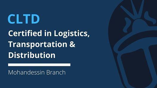 Certified in Logistics Transportation & Distribution - (CLTD)
