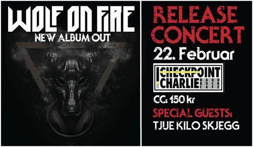 Wolf on Fire - Release Concert (Support Tjue Kilo Skjegg)