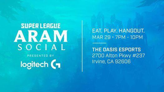 Super League ARAM Social - Irvine CA