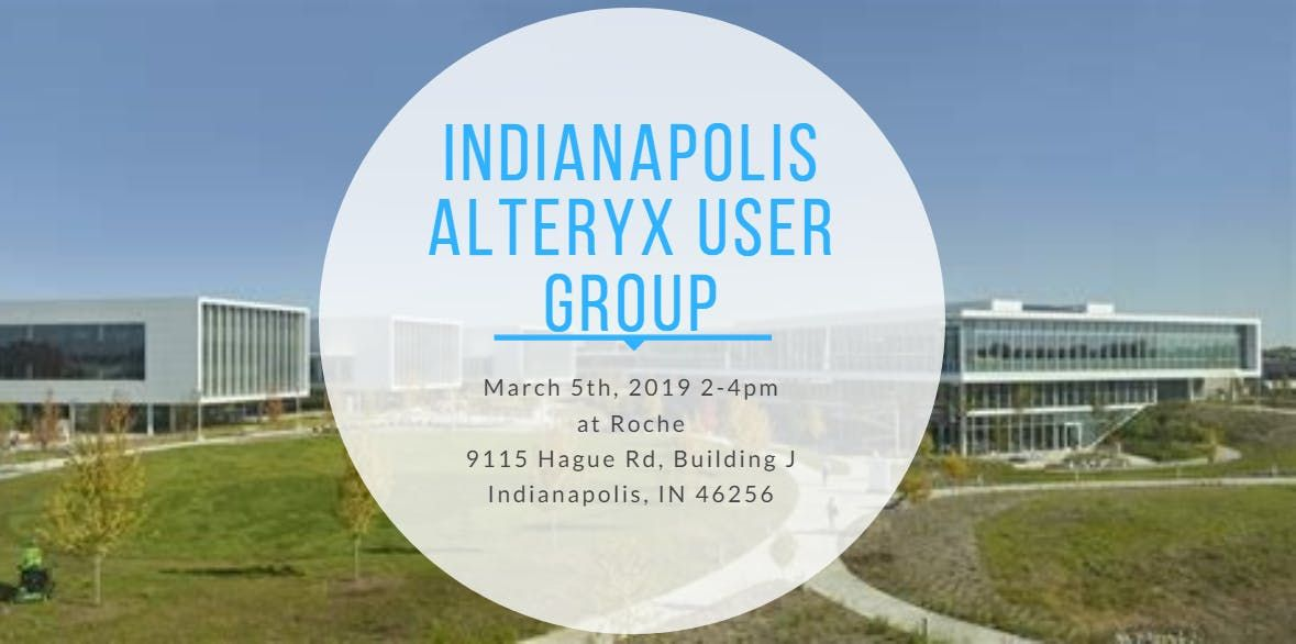 Roche Indianapolis Campus Map.March 2019 Indianapolis Alteryx User Group Meeting At Roche