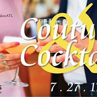 Couture &amp Cocktails