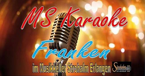 Karaoke mit MS Karaoke Franken im Strohalm - Bergkirchweih