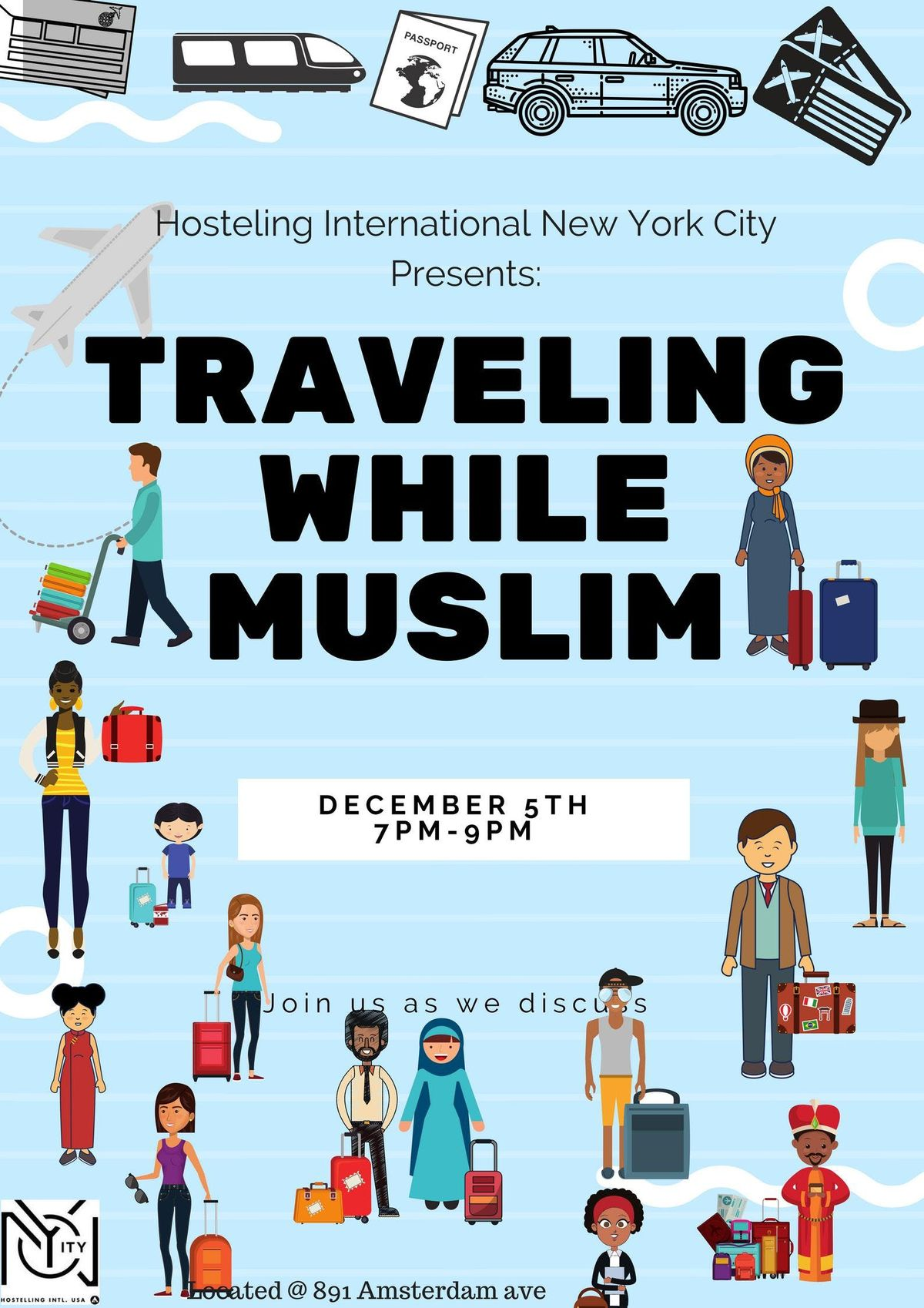 Traveling While Muslim At 891 Amsterdam Ave New York