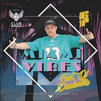F.Club presents Miami Vibes feat. DJ Domination