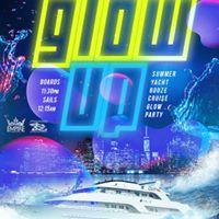 Glow Up Summer Yacht Booze Cruise