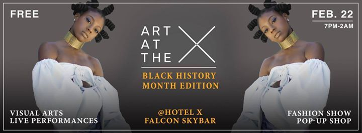 Art At The X - Black History Month Edition