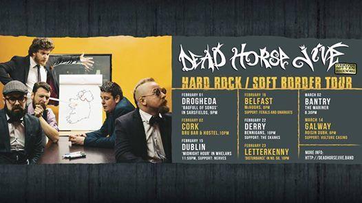 Dead Horse Jive & The Skanks Hard Rock Soft Border Derry