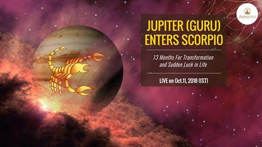 Jupiter (GURU) Enters Scorpio - 2018