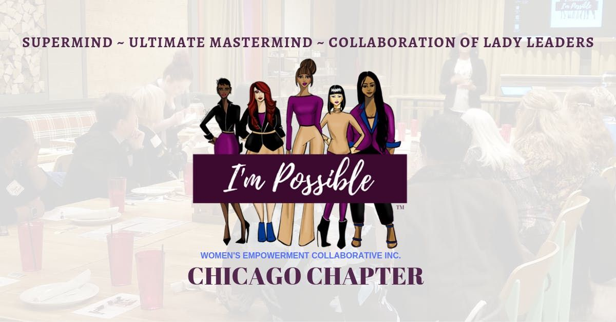 Im Possible Womens Empowerment Collaborative Inc. - Chicago Mastermind
