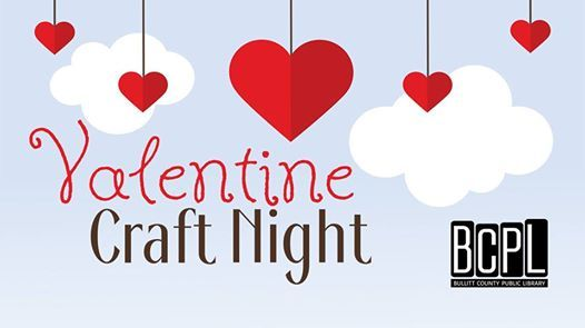 Valentine Craft Night At Hillview Branch Library155 Terry Boulevard