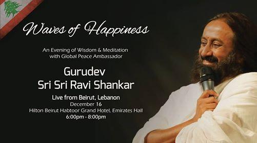 Waves of Happiness with Sri Sri Ravi Shankar in Lebanon