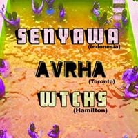 Senyawa (Indonesia)  WTCHS &amp AVRHA Sat. May 5th TAH