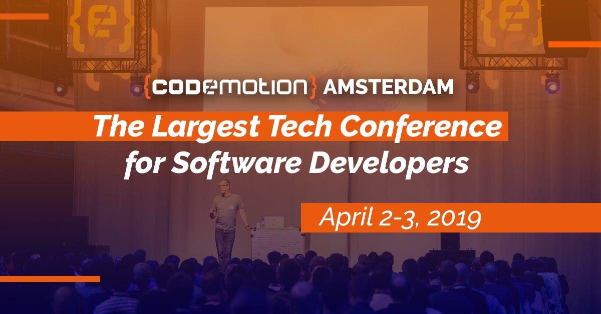 Codemotion Amsterdam 2019 (April 2-3)
