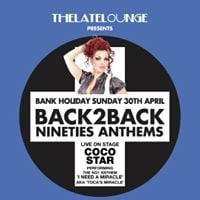 Back2Back 90s Anthems with Coco Star Performing I Need A Miracle aka Tocas Miracle