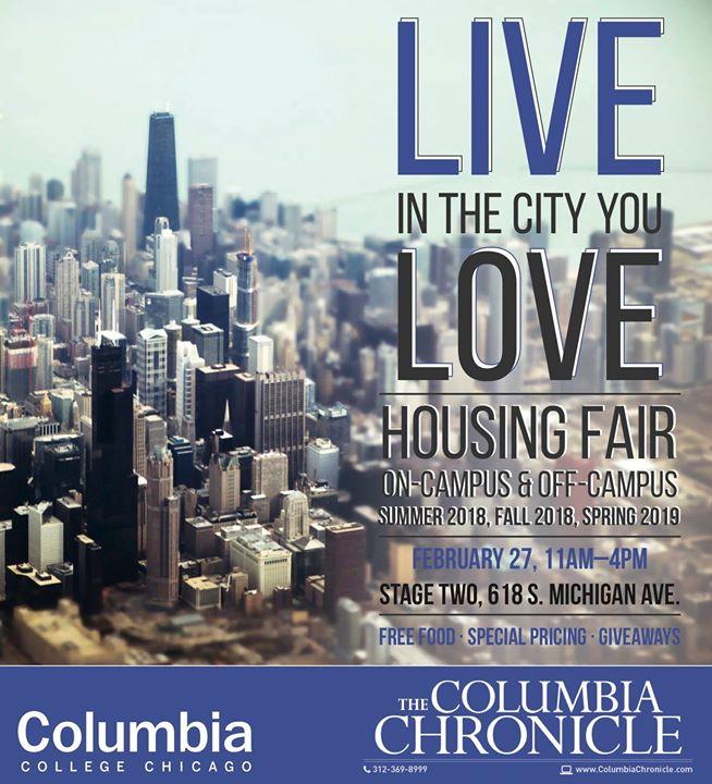 Columbia Chronicle Housing Fair at 618 S  Michigan Ave