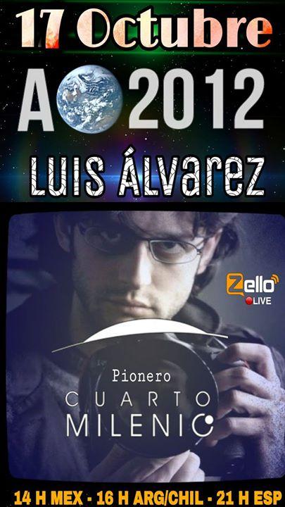 Luis Alvarez, Pionero Cuarto Milenio at Mexico City, Mexico, Mexico City