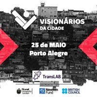 Workshop Visionrios da Cidade Toolkit Porto Alegre