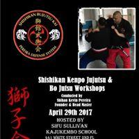 Shishikan Kenpo Jujutsu &amp Bo Jutsu Workshops