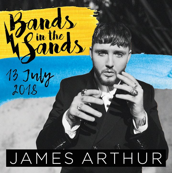 James Arthur- Bands in the Sands