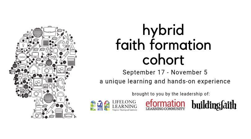 Hybrid Faith Formation Cohort (Fall 2019) at Virginia Theological