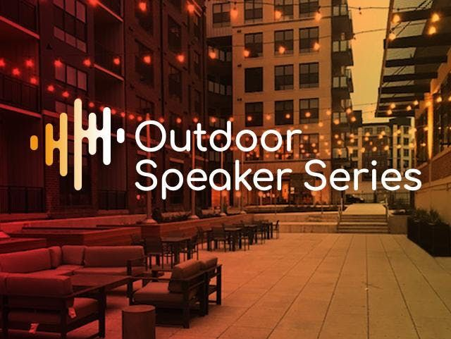 Outdoor Speaker Series - Technology and Innovation in Real Estate