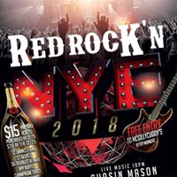 Red Rockn New Years Eve Party 2018 with Chasin Mason
