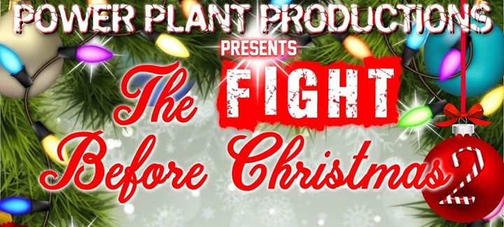 the fight before christmas 2 at soldotna regional sports complex soldotna - The Fight Before Christmas