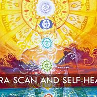 Chakra Scan and Self-Healing Workshop