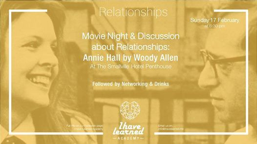 Movie Night & Discussion about relationships Annie Hall