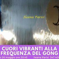 Massaggio Sonoro Con il Gong. Condotto da Ileana Parisi