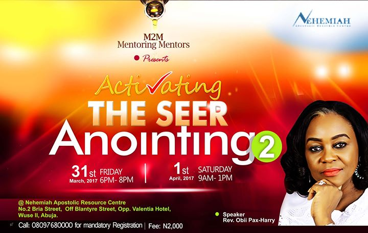 Activating The SEER Anointing at Wuse II - Abuja FCT, Abuja
