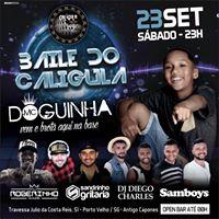 Baile do Calgula - Entrada 0800OpenBar at 00h