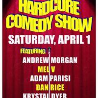 Hardcore Comedy Show