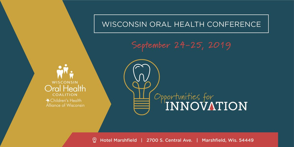 2019 Wisconsin Oral Health Conference at Hotel Marshfield