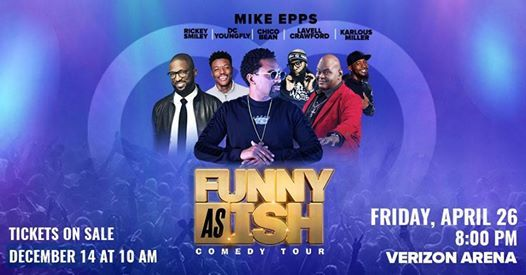 2019 Funny As Ish Comedy Tour North Little Rock AR.