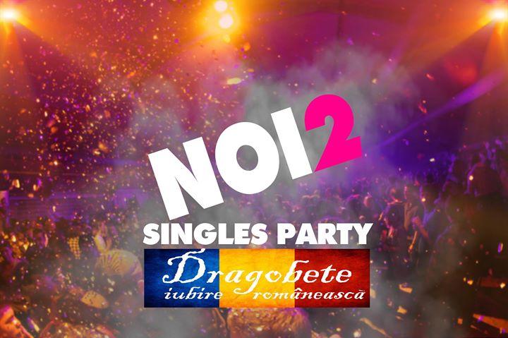NOI2 de Dragobete - Party singles
