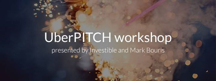UberPITCH workshop by Investible and Mark Bouris
