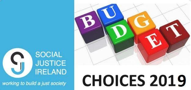 Social Justice Ireland Budget Choices 2019 Launch