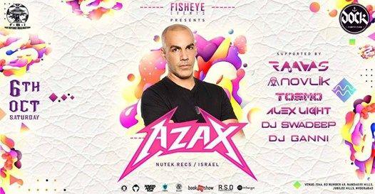 Azax in Hyderabad At Dock 45 Saturday Night 6th October