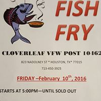 10th february events in houston hou events for Vfw fish fry