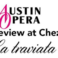 Opera Preview at Chez Zee La traviata