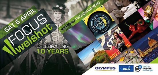 Focus on Welshot  Celebrating 10 Years  Inspiring Photographer
