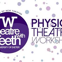 Physical Theatre Workshop Theatre with Teeth Freshers 2017