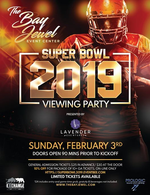 Super Bowl 2019 Viewing Party at The Bay Jewel