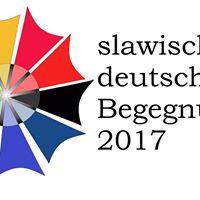 Slawisch-deutsche Begegnungen 2017