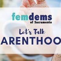Fem Dems May Meeting Lets Talk Parenthood