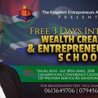Free 3 days Wealth Creation and Entrepreneurship School