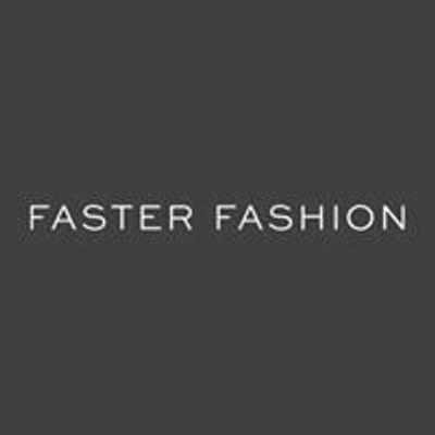 Faster Fashion