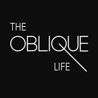 The Oblique Life